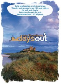 'Northumbria Days Out' an offbeat and off the beaten track guide by Keith Taylor